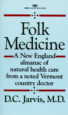 Folk Medicine By Jarvis, D. C., M.D.