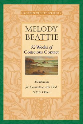 52 Weeks of Conscious Contact By Beattie, Melody